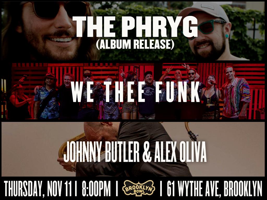 Johnny Butler & Alex Oliva + The Phryg