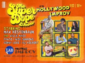 The Super Dope Show ft. Max Kestenbaum, Willie Macc, Ali Kolbert, Fanto, Denny Love, & Nick Simmons!